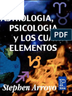 Stephen Arroyo - Astrología, Psicología y los Cuatro Elementos