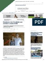 Estudantes vão à faculdade sem terminar o ensino médio - Jornal O Globo