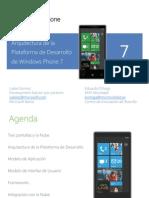 Arquitectura de La Plataforma de Desarrollo de Windows Phone7!21!06 13