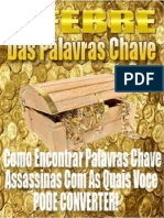 A Febre Das Palavras Chaves