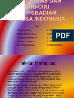 Mentalitas Dan Ciri-ciri Kepribadian Bangsa Indonesia
