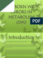 Newborn with errors in Metabolism - Diabetes Mellitus