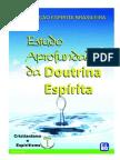 Estudo Aprofundado da Doutrina Espírita - Cristianismo e Espiritismo - Livro 1 (FEB)