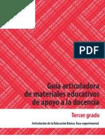 Guía articuladora de materiales educativos de apoyo a la docencia. Tercer grado/Primaria