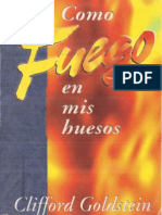 Goldstein, Clifford. Como Fuego Entre Mis Huesos
