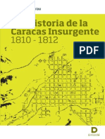 Geohistoria de La Caracas Insurgente 1810-1812