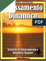 (eBook E-Book) Tecniche Di Rilassamento Mentale e Autoipnosi _ Rilassamento Dinamico (Benessere Relax Ipnosi)