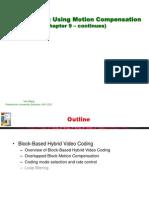 Video Processing Communications Yao Wang Chapter9b-13a