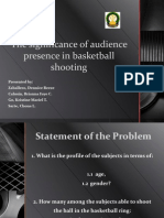 The Significance of Audience Presence in Basketball Shooting