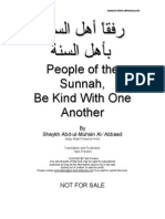 People of the Sunnah Be Kind With One Another