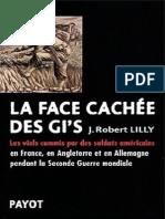 La face cachèe des GI'S - J. Robert Lilly