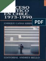 Cañas, E - Proceso politico en Chile 1973-1990