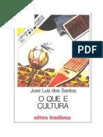 Colecao Primeiros Passos O Que e Cultura Jose Luiz Dos Santos