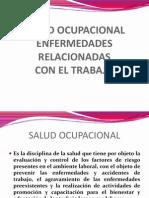 1. Salud Ocupacional y Enfermedades Relacionadas Con El Trabajo
