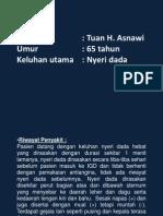 Tuan Asnawi Present