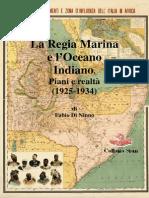 2014 DE NINNO La Regia Marina e l'Oceano Indiano. Piani e realtà 1924-1935
