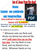 JESUS RESURRECTED CELEBRATES MY OWN RESURRECTION WITH A CONDITION