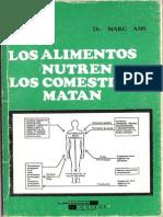 Ams, Marc - Los Alimentos Nutren, Los Comestibles Matan