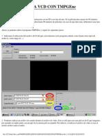 Pasar de Formato Divx a Vcd Con TMPGEnc Spanish