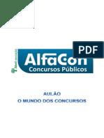 Alfacon Rodrigo Mundo Dos Concursos Transmissao Varios Professores 1o Enc 20140206103011