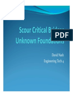 Scour Critical Bridges and Unknown Foundations