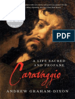 Caravaggio_ a Life Sacred and Profane - Andrew Graham-Dixon