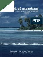 Sinclair Dinnen, Anita Jowitt, Tess Newton-Cain-A Kind of Mending_ Restorative Justice in the Pacific Islands-ANU E Press (2003)