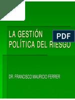 La Gestion Politica Del Riesgo Dr Ferrer 17