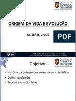 ORIGEM DA VIDA E EVOLUÇÃO  aula 01