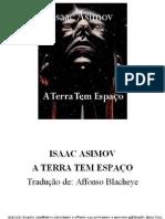 Isaac Asimov - A Terra Tem Espaco