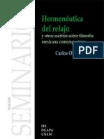 Carlos Oliva Mendoza-Hermeneutica del relajo y otros escritos sobre filosofía mexicana contemporanea