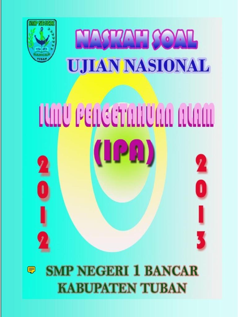 Kumpulan Naskah Soal Ujian Nasional Un Ipa Tahun 2013