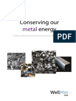 Conserving Our Metal Energy