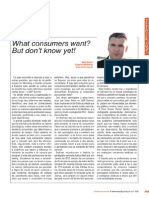 What consumer want? But don't know yet!