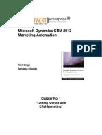 9781782177227_Microsoft_Dynamics_CRM_2013_Marketing_Automation_Sample_Chapter