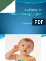Exploraciòn Otorrinolaringològica