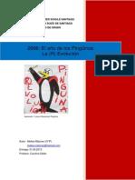 2006 El año de los Pingüinos, La (R) Evolución (Trabajo de Grado)