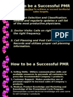 How to Be a Successful PMR