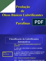 Produção de óleos lubrificantes e parafina