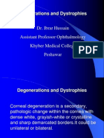 Corneal Degenerations and Dystrophies