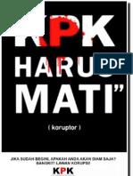 Cicak - KPK Harus Mati