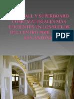 Drywall Superfinal