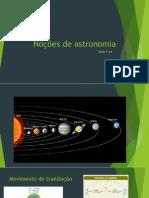 Aulas 5 e 6 - Noções de Astronomia