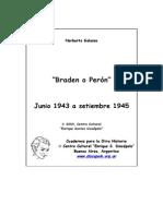 Braden o Peron. Junio 1943 a Septiembre 1945. Galasso (1)