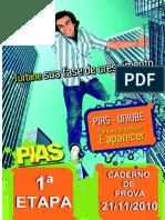 PIAS - 1ª Etapa (2010)