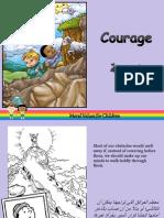 Courage - شجاعة