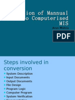 Conversion of Mannual MIS Into Computer is Ed MIS
