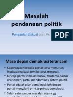 Masalah Pendanaan Politik - Pengantar Diskusi