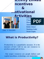 Productivity Linked Incentives & Motivational Activities