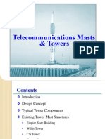 Antenna Tower Masts are structures made of Steel Hollow sections or Lattice Type placed on top of skyscrapers which are used to fix the Telecommunication, TV broadcasting antennas(UHF or VHF) and Radio broadcasting antennas. Mast designer will design the antenna tower mast considering the parameters(Minimum Height, Section size and shape required) from antenna designer and structural loads :- Dead and Wind(Predominant)
